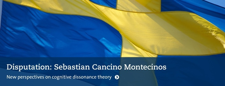 Disputationsflagga: Sebastian Cancino Montecinos: New perspectives on cognitive dissonance theory